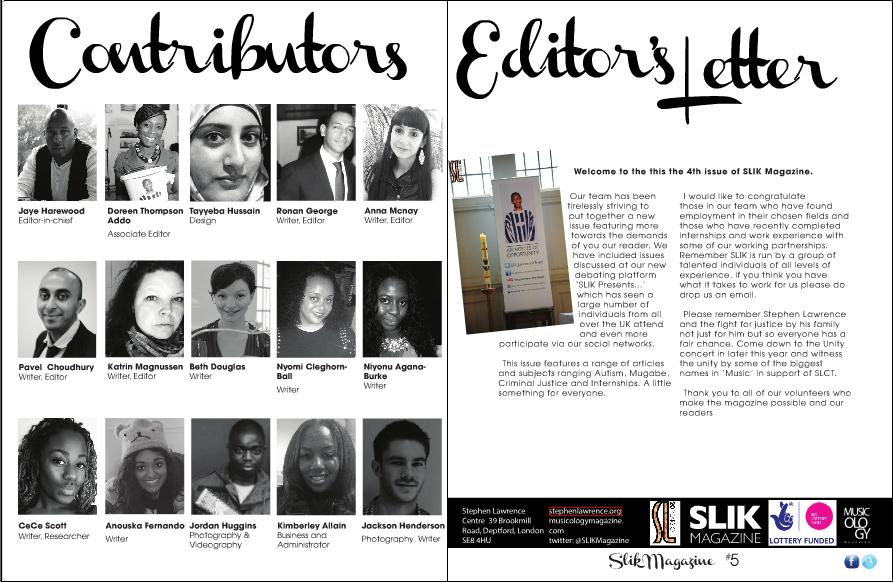 SLIK Magazine: Issue 4 – Stephen Lawrence Instills Knowledge